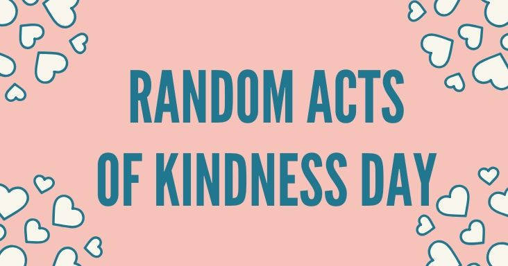Random Acts of Kindness Day in 2020 - February 17th
